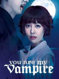 You Are My Vampire Full Movie (2014)