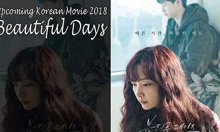 Beautiful Days Full Movie (2018)